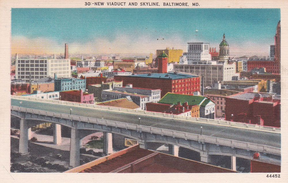 Orleans Street Viaduct                 Baltimore