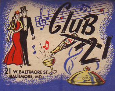 Club 21                 Baltimore Maryland