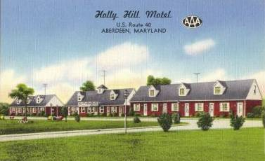Holly                   Hill Motel, Belcamp Aberdeen Maryland