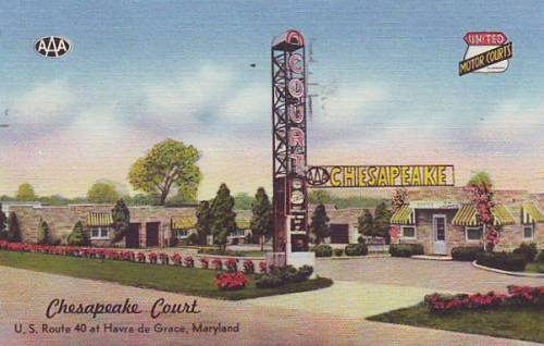 Chesapeake Court MOtel, Havre de Grace Maryland