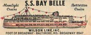S.S.                   Bay Belle, Betterson Cruise, Baltimore